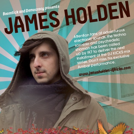 James Holden, Ambar, 23 July 2010 - British techno sorcerer and psychedelic shaman, James Holden is renowned as a genius. His talents have been tapped...